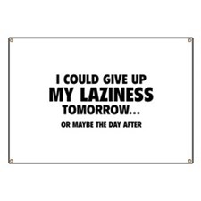 Give Up My Laziness Banner
