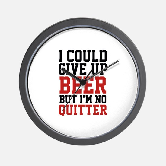 I Could Give Up Beer Wall Clock