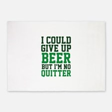 I Could Give Up Beer 5'x7'Area Rug