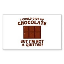 I Could Give Up Chocolate Decal