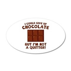 I Could Give Up Chocolate 38.5 x 24.5 Oval Wall Pe