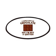I Could Give Up Chocolate Patches