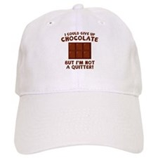 I Could Give Up Chocolate Baseball Cap