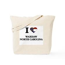 I love Waxhaw North Carolina Tote Bag