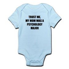 Trust Me My Mom Was A Psychology Major Body Suit