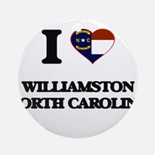I love Williamston North Carolina Ornament (Round)