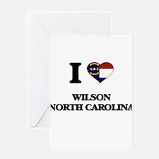 I love Wilson North Carolina Greeting Cards