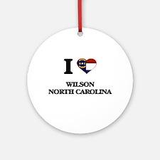 I love Wilson North Carolina Ornament (Round)