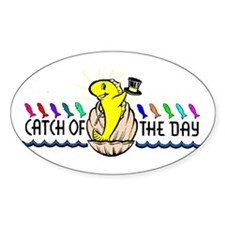 CATCH OF THE DAY -- Oval Decal