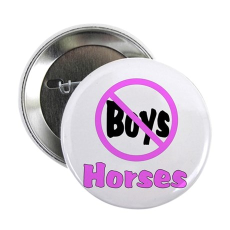 "No Boys - Horses 2.25"" Button (100 pack)"