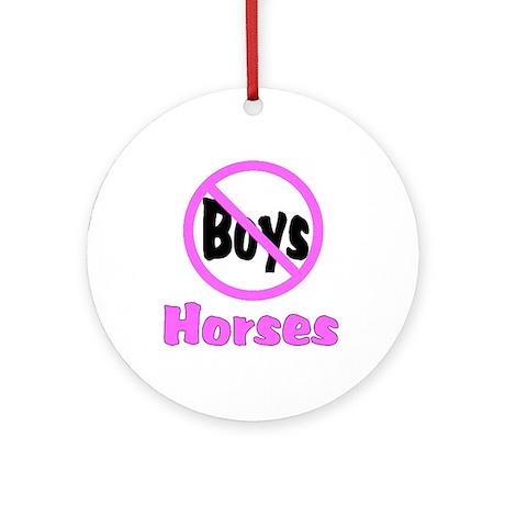 No Boys - Horses Ornament (Round)