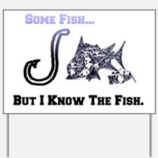 I Know Fish. Fish Retro Tuna RCM Wild Wo Yard Sign