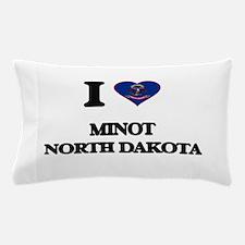 I love Minot North Dakota Pillow Case