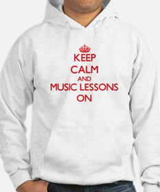 Keep Calm and Music Lessons ON Hoodie