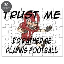 FOOTBALL - I'D RATHER BE PLAYING FOOTBALL Puzzle