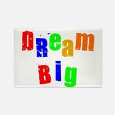 Scott Designs Dream Big Rectangle Magnet