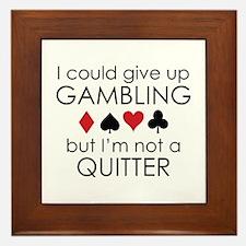 I Could Give Up Gambling Framed Tile