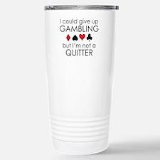 I Could Give Up Gambling Ceramic Travel Mug