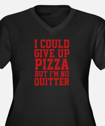 I Could Give Up Pizza Women's Plus Size V-Neck Dar