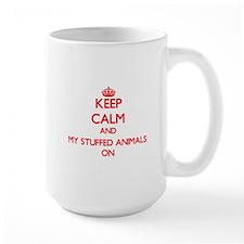 Keep Calm and My Stuffed Animals ON Mugs
