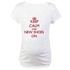 Keep Calm and New Shoes ON Shirt