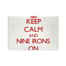 Keep Calm and Nine Irons ON Magnets