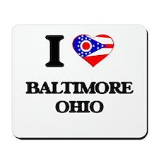 I love Baltimore Ohio Mousepad