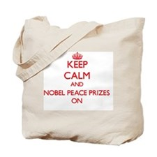 Keep Calm and Nobel Peace Prizes ON Tote Bag