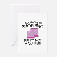 I Could Give Up Shopping Greeting Card