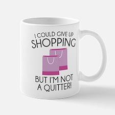 I Could Give Up Shopping Mug