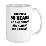 Funny 80th birthday Large Mugs (15 oz)