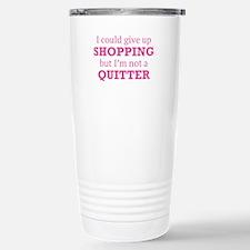 I Could Give Up Shopping Ceramic Travel Mug
