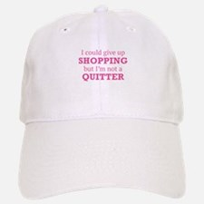 I Could Give Up Shopping Baseball Baseball Cap