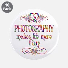 """Photography More Fun 3.5"""" Button (10 pack)"""