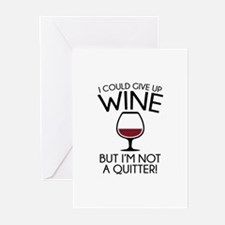 I Could Give Up Wine Greeting Cards (Pk of 10)