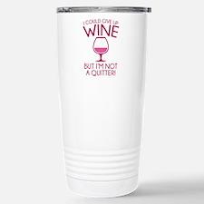 I Could Give Up Wine Ceramic Travel Mug