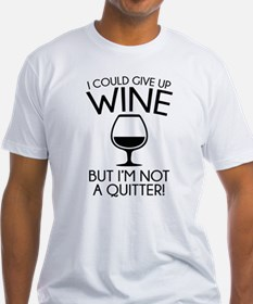 I Could Give Up Wine Shirt