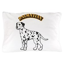 Dalmatian - With Text Pillow Case