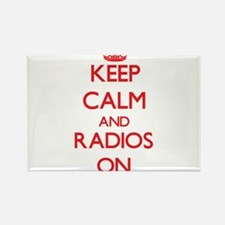 Keep Calm and Radios ON Magnets