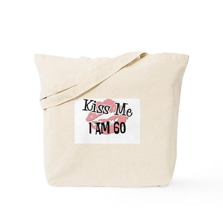 Kiss Me I am 60 Tote Bag