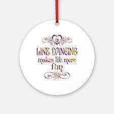 Line Dancing More Fun Ornament (Round)