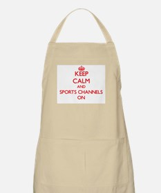 Keep Calm and Sports Channels ON Apron