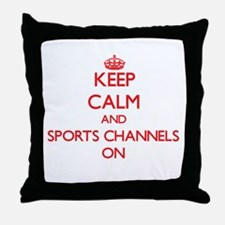 Keep Calm and Sports Channels ON Throw Pillow