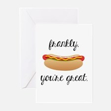 Frankly, You're Great Greeting Cards
