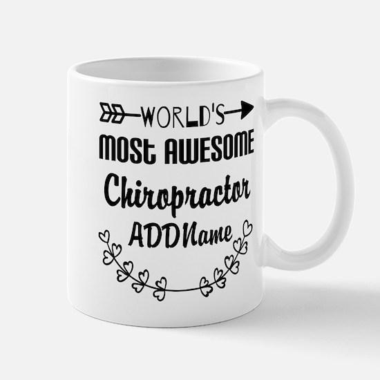 Personalized Worlds Most Awesome Chirop Mug