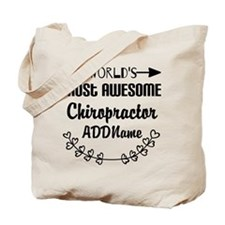Personalized Worlds Most Awesome Chiropra Tote Bag