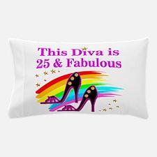 25TH PRIMA DONNA Pillow Case