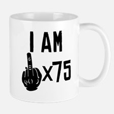 I Am Middle Finger Times 75 Mugs