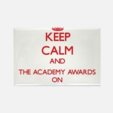 Keep Calm and The Academy Awards ON Magnets