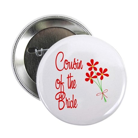 "Bouquet Bride's Cousin 2.25"" Button (10 pack)"
